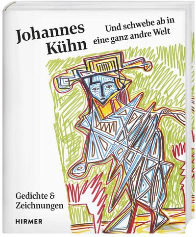 Buchvorstellung: Johannes Kühn – …und schwebe ab in eine ganz andre Welt…